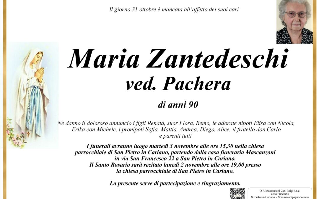 ZANTEDESCHI MARIA VED. PACHERA